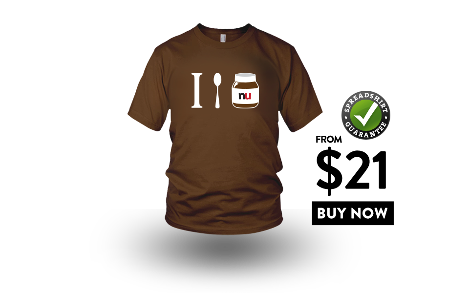 Buy this nutella shirt from $21. Available in mens, womens and kids.