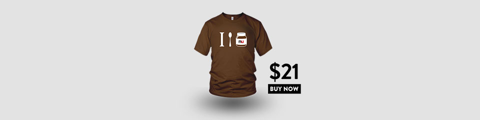 I spoon nutella tshirt